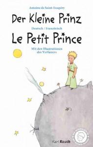 Der Kleine Prinz Le Petit Prince