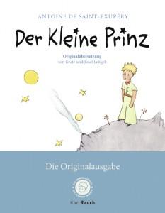 Der Kleine Prinz. Die Originalausgabe mit den farbigen Illustrationen des Autors