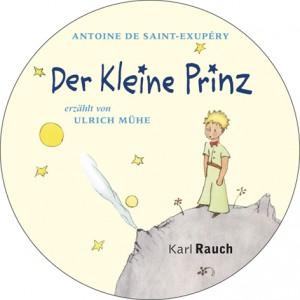 Der Kleine Prinz erzählt von Ulrich Mühe