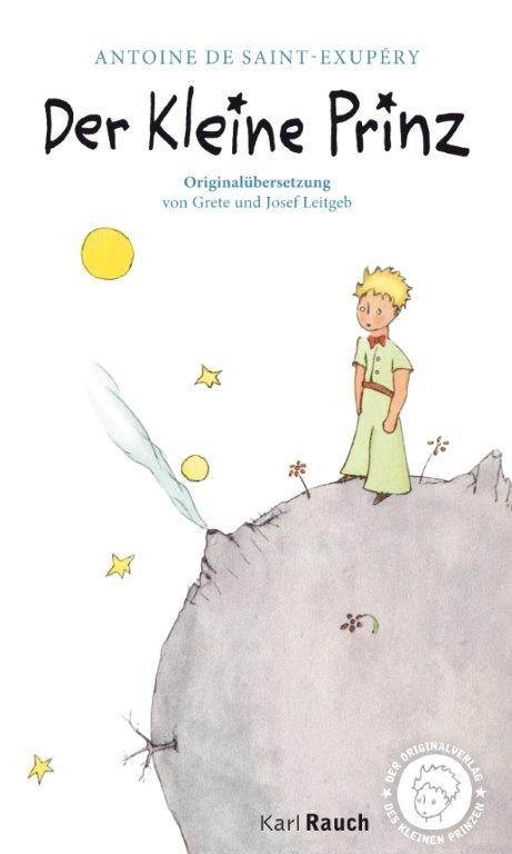 Der Kleine Prinz - Originalübersetzung. Taschenbuch mit den farbigen Illustrationen des Autors