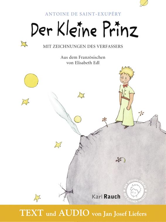 Der Kleine Prinz. Vollständiger Text und Lesung von Jan Josef Liefers