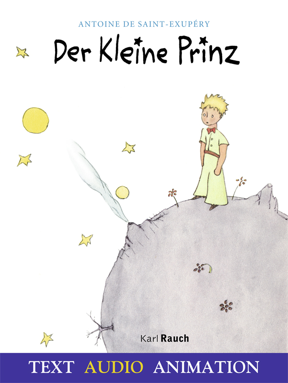 Der Kleine Prinz. Enhanced Book in der Originalübersetzung