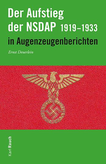 Der Aufstieg der NSDAP in Augenzeugenberichten